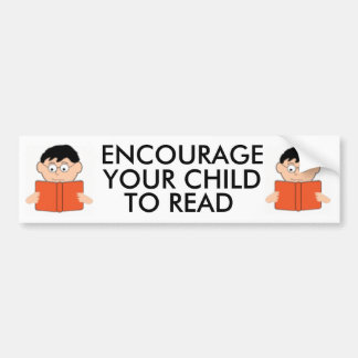 Encourage Your Child to Read Bumpersticker Bumper Sticker