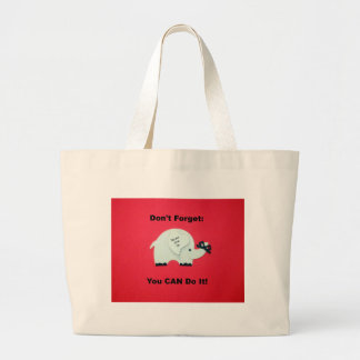 Encouragement: You can do it! Bags