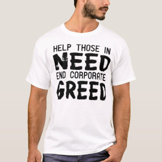 End Corporate Greed - 100% donation T-Shirt