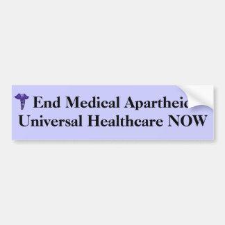 End Medical Apartheid bumper sticker
