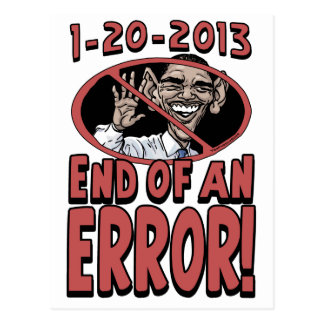 End of an Error Anti-Obama Gear Postcard