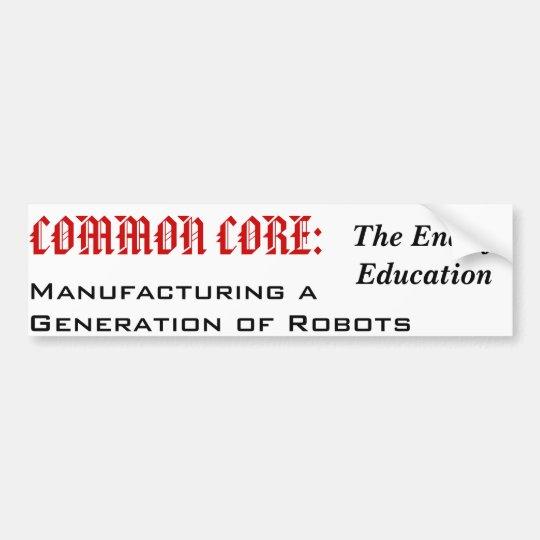 End of Education? Bumper Sticker