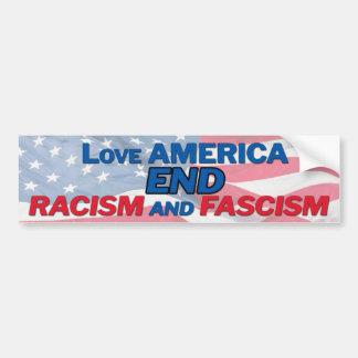 End racism and fascism bumper sticker