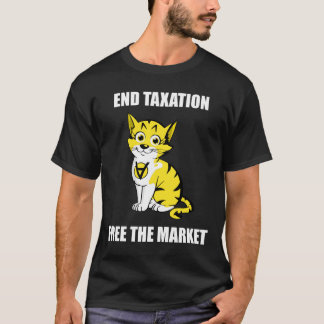 End Taxation - Free the Market White Text AnCap T T-Shirt