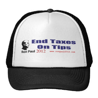 End Taxes On Tips Vote Ron Paul in 2012 Mesh Hats