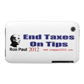 End Taxes On Tips Vote Ron Paul in 2012 iPhone 3 Case-Mate Cases