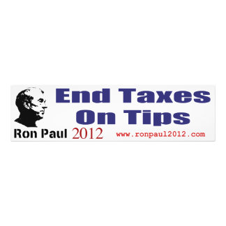 End Taxes On Tips Vote Ron Paul in 2012 Photographic Print