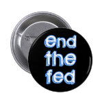 End The Fed 6 Cm Round Badge