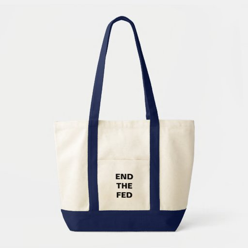End the Fed Bag - White and Blue