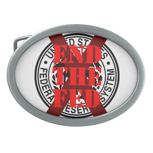 End The Fed - Belt Buckle