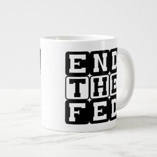 End the Fed block lettering Jumbo Mug