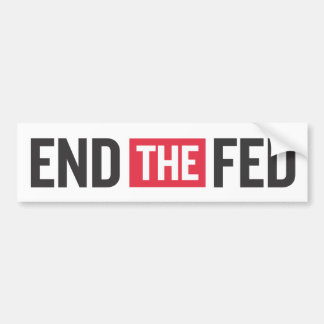 End The Fed Bumper Sticker
