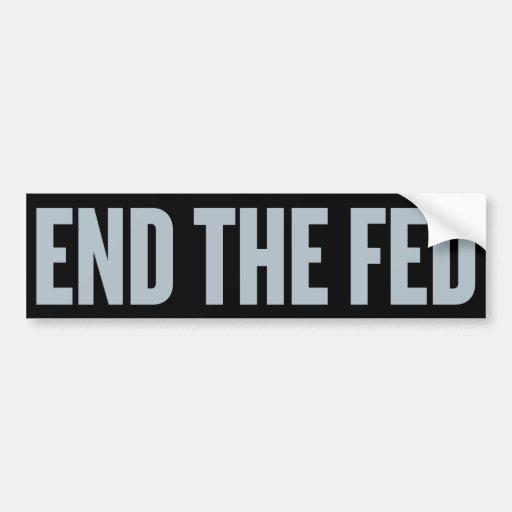 End the Fed Bumper sticker Car Bumper Sticker
