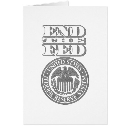 End The Fed Cards