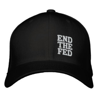 END THE FED EMBROIDERED HATS