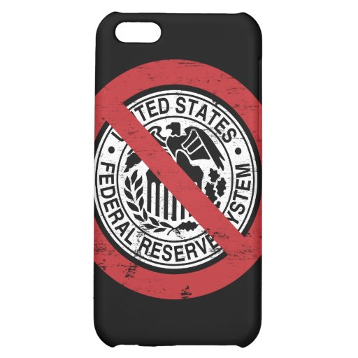 End the Fed Federal Reserve Libertarian iPhone 5C Cases