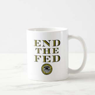 End The Fed Federal Reserve Mugs