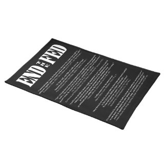 END THE FED Federal Reserve Quotes & Citations 2 Place Mat