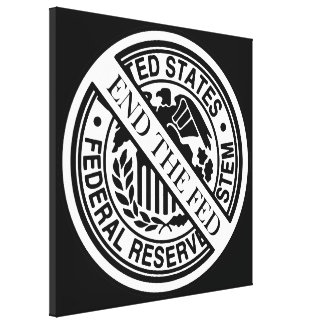 End The Fed Federal Reserve System Canvas Print