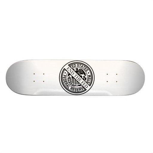 End The Fed Federal Reserve System Skateboard Deck