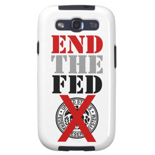 End The Fed - Galaxy S3 Case