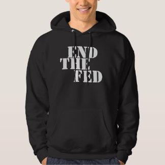 END THE FED HOODED SWEATSHIRT