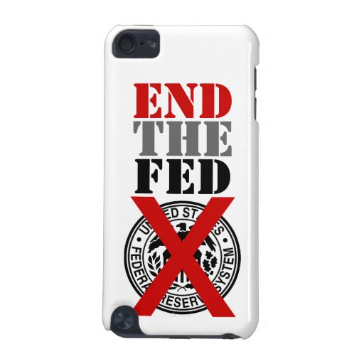 End The Fed - iPod Touch Case