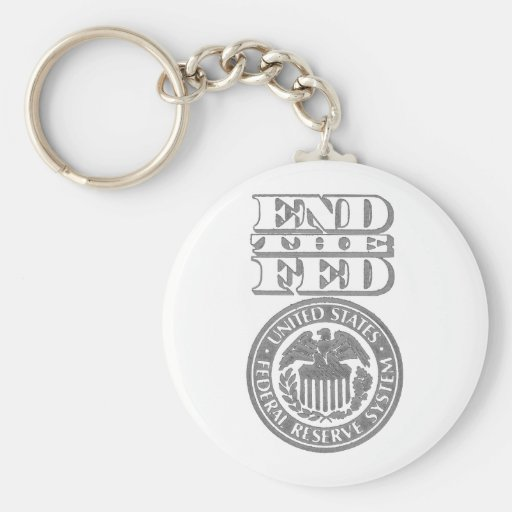 End The Fed Keychain