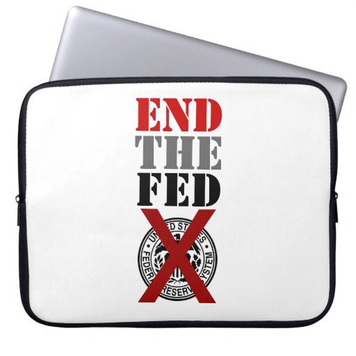 End The Fed - Laptop Case Laptop Computer Sleeves