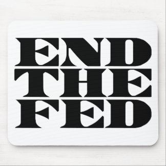 End The Fed Mousepads