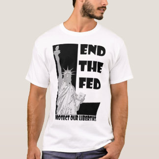 End the Fed POL Shirt