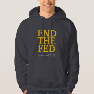 END THE FED - Ron Paul 2012 (Did you know...) Hooded Pullover