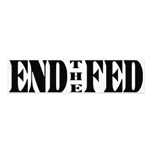 END THE FED Ron Paul for President Art Photo
