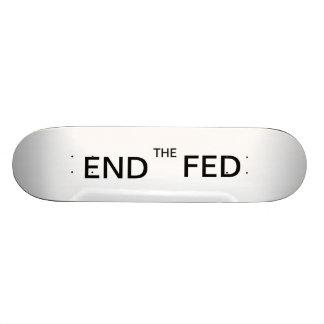 End The Fed Skateboard