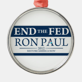 End The Fed Vote Ron Paul in 2012 Restore America Silver-Colored Round Decoration