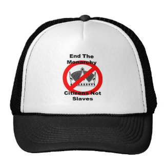 End The Monarchy - Citizens Not Slaves Cap