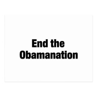 End the Obamanation Post Card