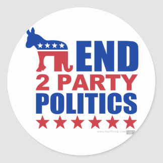 End Two Party Politics Stickers