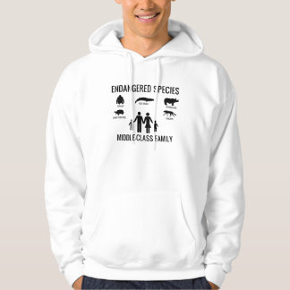Endangered Species: Middle Class Family Hoodie