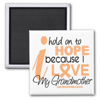 Endometrial Cancer Hope For My Grandmother Magnet