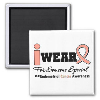 Endometrial Cancer I Wear Peach Ribbon For Someone Square Magnet