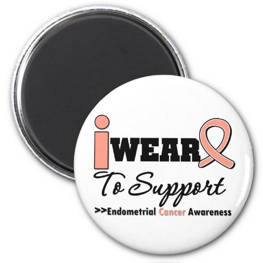 Endometrial Cancer I Wear Peach Ribbon To Support Fridge Magnets