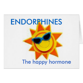 ENDORPHINES, The happy hormone Greeting Card