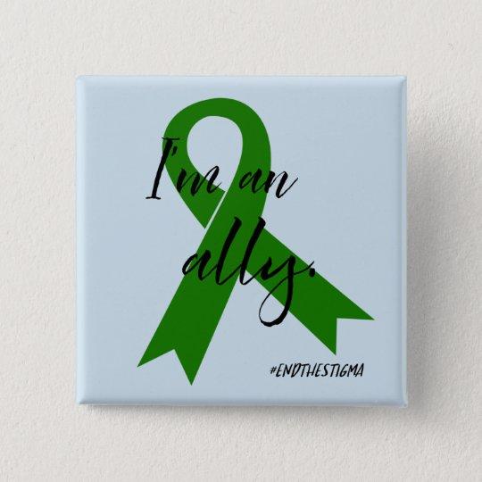 #EndtheStigma - Mental Health Awareness Button
