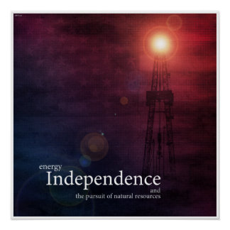 Energy Independence Poster