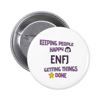 "ENFJ ""Keeping people happy - getting things done"" 6 Cm Round Badge"