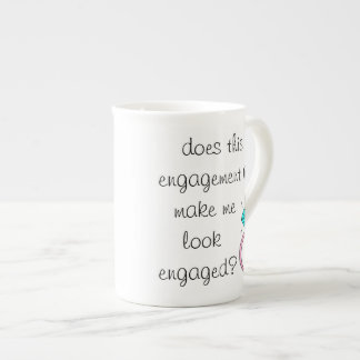 Engaged? Tea Cup
