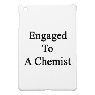 Engaged To A Chemist Case For The iPad Mini