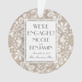 Engagement Lace and Burlap Elegant Ornament