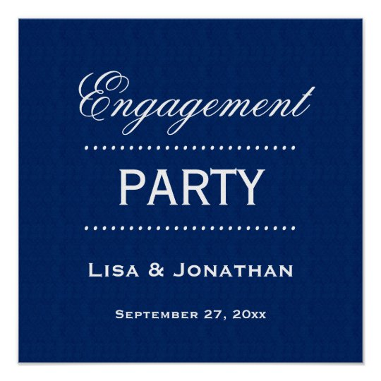 Engagement Party Classic Blue and White A01 Poster